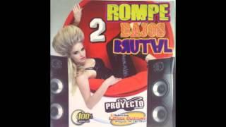 DJ LENIXX ROMPE BAJOS BRUTAL VOL 2