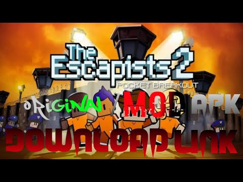 download game the escapist 2 mod apk