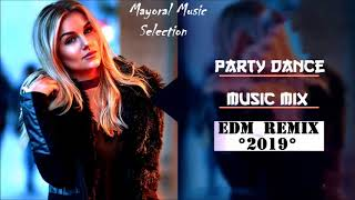 Party Dance Music Mix 2019|EDM 2018 - 2019 Mix|Festival Electro House 2018 - 2019|