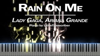 Lady Gaga, Ariana Grande - Rain On Me (Piano Cover) Tutorial by LittleTranscriber видео