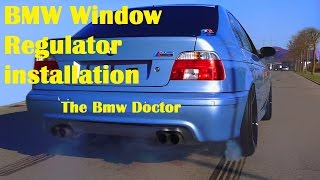 How to replace the Window regulator  on a BMW e39 520, 525, 528, 530 540 M5
