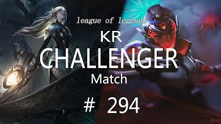Korea Challenger Match #294/LO…