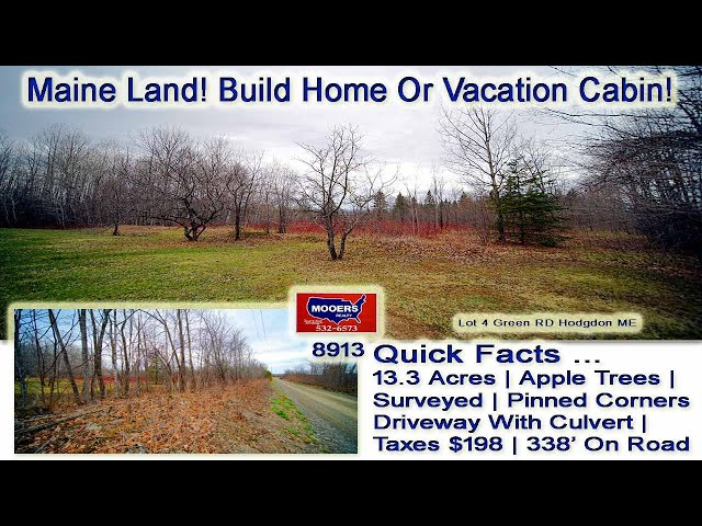 Maine Real Estate Videos | Land For Sale For Vacations MOOERS REALTY #8913