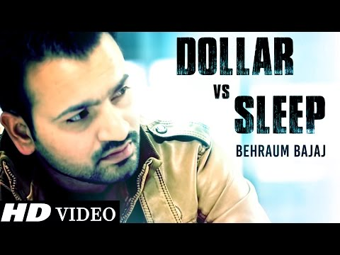 Dollar vs Sleep - Behraum Bajaj - Official...