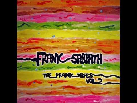 Frank Sabbath - The Frank Tapes vol.II (Full Album 2016)