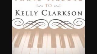 Since U Been Gone - Kelly Clarkson Piano Tribute
