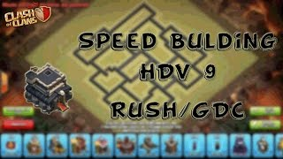 Speed Bulding HDV 9 Rush/GDC - Clash of Clans