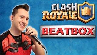 Clash Royale Beatbox - קלאש רויאל ביטבוקס