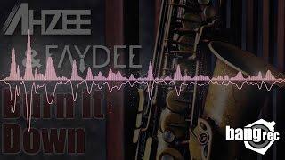 Ahzee Faydee Burn it Down.mp3