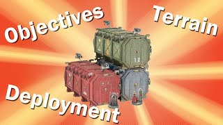 Terrain, Deployment and Objectives