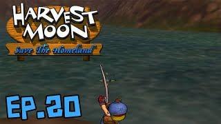 [Harvest Moon: Save The Homeland] หายไปเกือบ 2 ปี!! #20