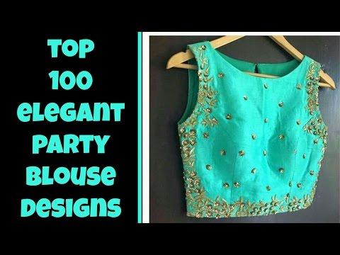 Top 100 Elegant Party Blouse Designs 2017