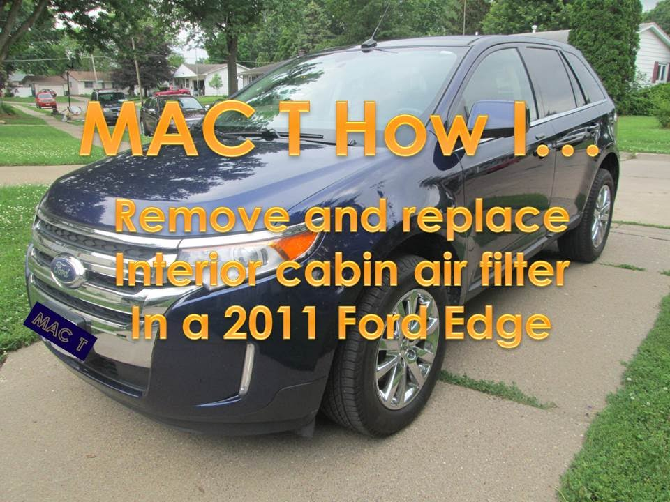 2011 Ford Edge Cabin Air Filter Removal And Replacement