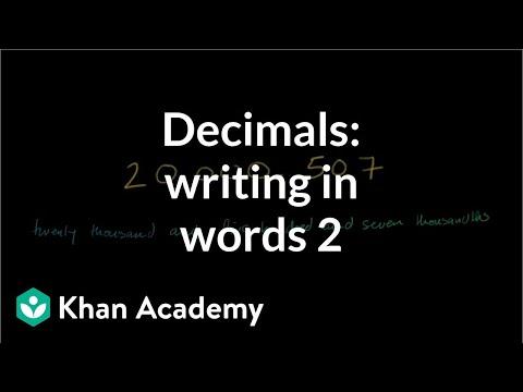 Decimals: writing it out in words 2 | Decimals | Pre-Algebra | Khan Academy