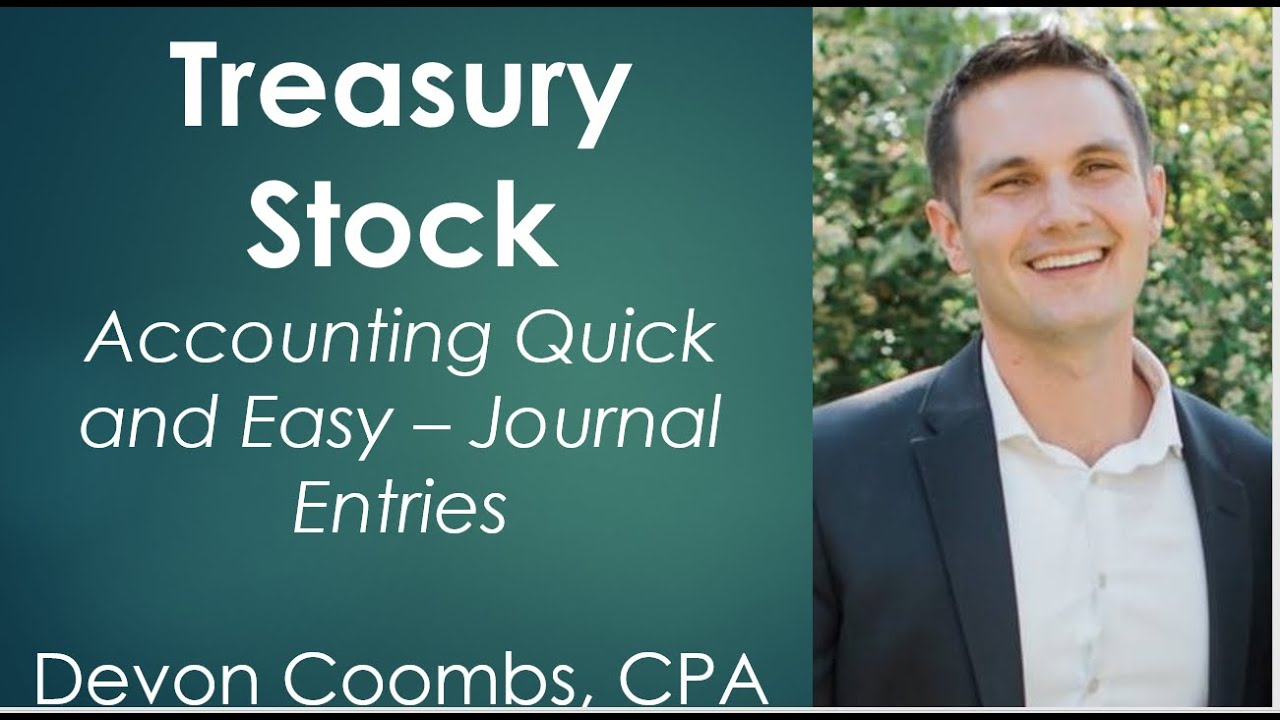 Treasury Stock - Intermediate Accounting - Journal Entries
