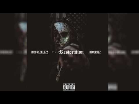 Rico Recklezz - Miss My Dawgs #ThaRestoration
