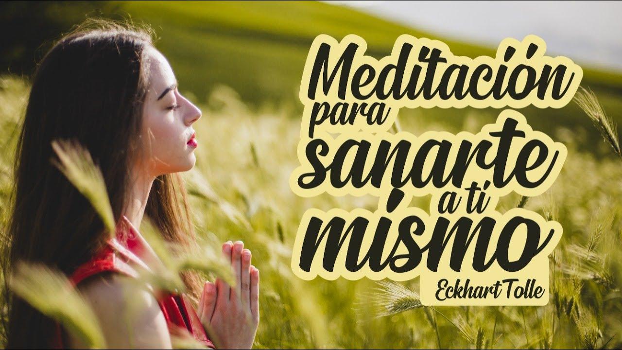 Meditación para Sanar una Enfermedad o Dolencia - Por Eckhart Tolle