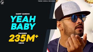 Yeah Baby Refix | Garry Sandhu |  Song 2018 | Fresh Media Records