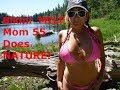 Bikini MILF Mom 55 - Nature Walk, Hike