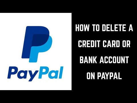 How to Delete a Credit Card or Bank Account from PayPal