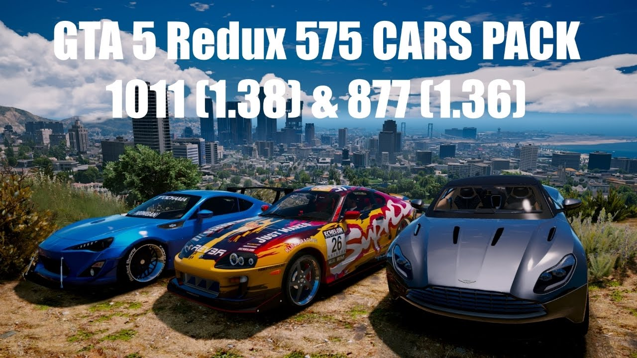 GTA 5 Redux 575 CARS PACK 1 0 1011 1 & 1 0 877 1 (2017) PC