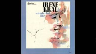Irene Kral - Going to California