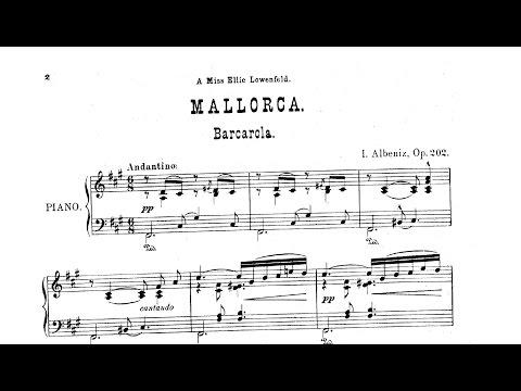 Isaac Albéniz: Mallorca, barcarola Op 202 1891