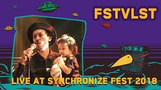 FSTVLST LIVE @ Synchronize Fest 2018