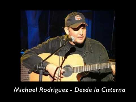 Desde La Cisterna - Michael Rodriguez