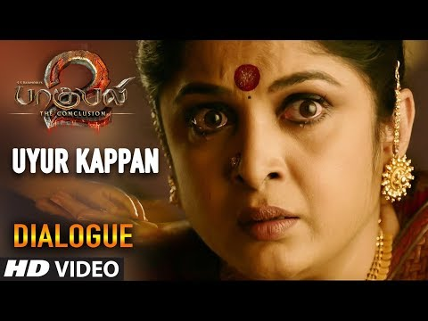 Uyur Kappan Dialogue | Baahubali 2 Tamil Dialogues | Prabhas, Anushka Shetty, Rana, Tamannaah