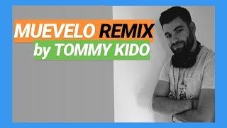 Muevelo Mambo Remix ✘ Lirico En La Casa x Atomic Otro Way ✘ Tommy Kido