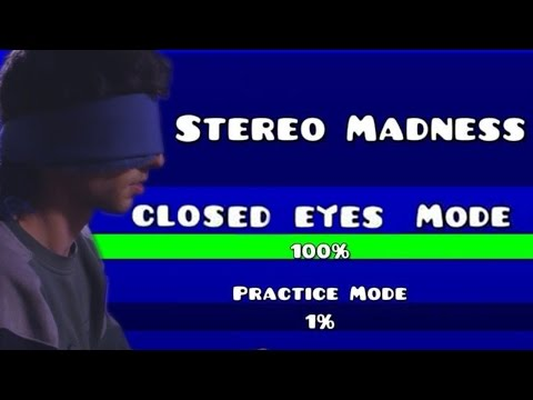 Geometry Dash - Level 1 Stereo Madness Closed Eyes