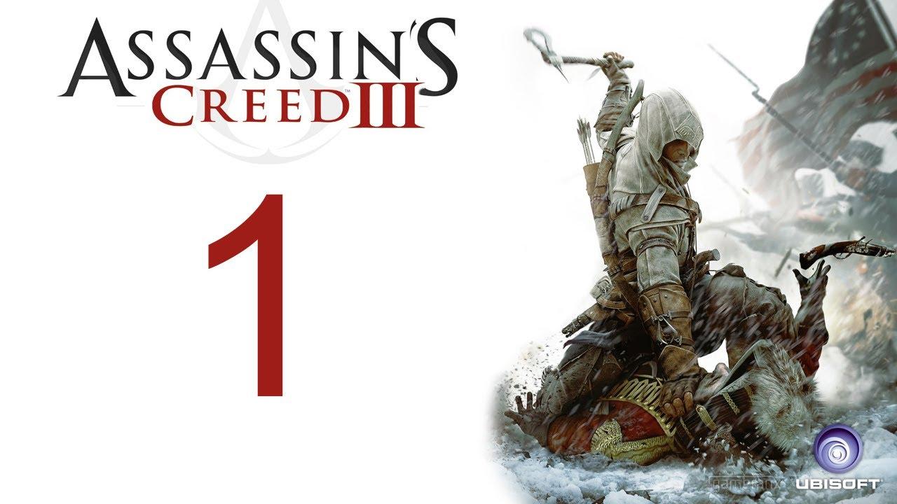 Assassin S Creed 3 Walkthrough Part 1 Hd Gameplay Ac3 Assassins