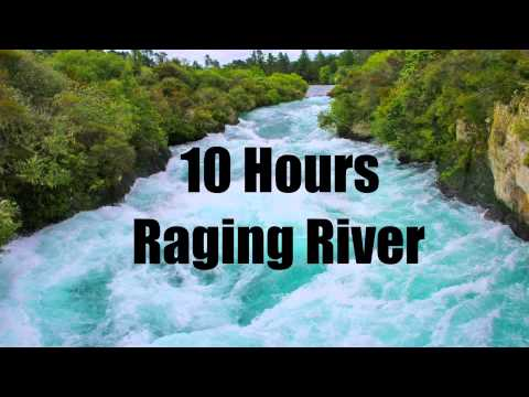 10 Hours Raging River - Sleep - Ambience - Relax - Chill