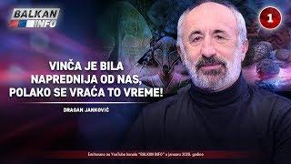 INTERVJU: Dragan Janković - Vinča je bila naprednija od nas, polako se vraća to vreme! (10.1.2020)