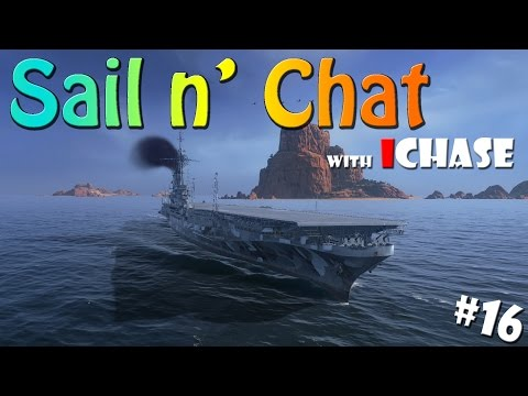 Sail N' Chat With IChase #16 - Oops...and Patch 5.3 Thoughts