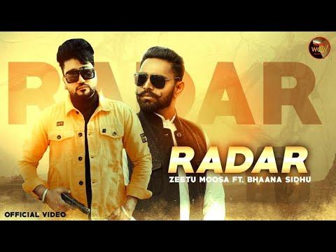 radar-:-zeetu-moosa-&-bhaanasidhu-(official-video)- -latest-punjabi-song-2020- -chachawow-records