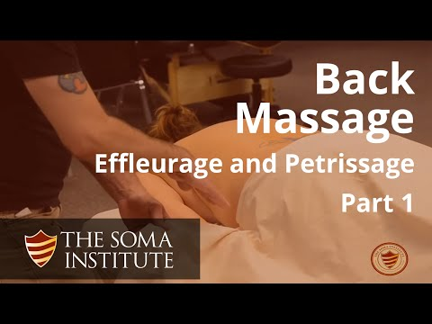 General Back Protocol: Beginning Effleurage and Petrissage Techniques, Part 1