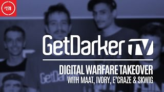 Digital Warfare Takeover - GetDarkerTV #278