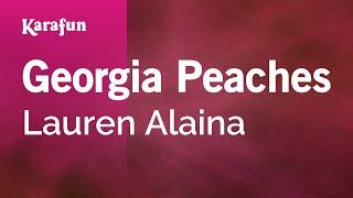 Download mp3: https://www.karaoke-version.com/mp3-backingtrack/lauren-alaina/georgia-peaches.htmlsing online: https://www.karafun.com/karaoke/lauren-alaina/g...