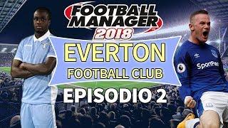EVERTON FC - Episodio 2 | Primo colpo di Mercato! | Football Manager 2018 ITA