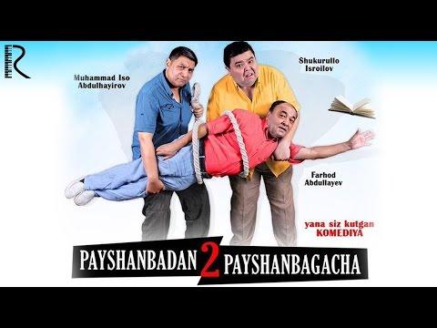 Payshanbadan Payshanbagacha 2 (o'zbek Film) | Пайшанбадан пайшанбагача 2 (узбекфильм) #UydaQoling