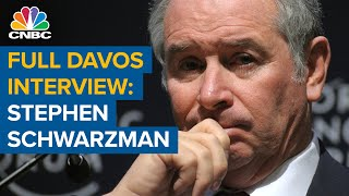 Watch CNBC's full interview at Davos with Blackstone CEO Stephen Schwarzman