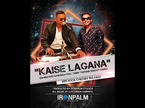 Kaise Lagana by Damian Sookram ft Terry Gajraj