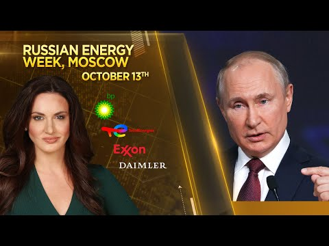 MUST WATCH: Russia's President live from Moscow at Russian Energy Week
