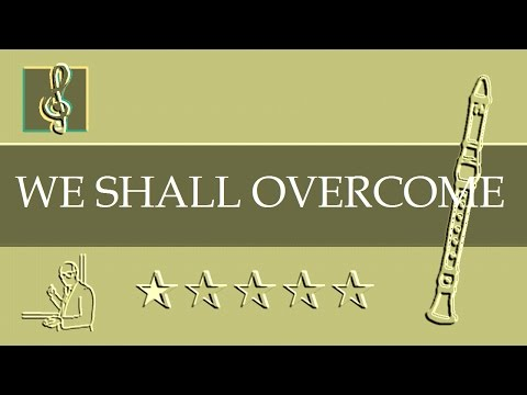 Recorder Notes Tutorial - We Shall Overcome (Sheet Music - Guitar Chords)
