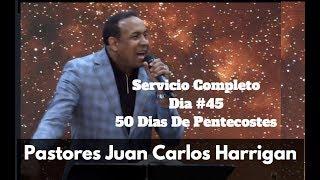 Juan Carlos Harrigan | Día #45 - Servicio Completo