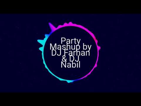 Party Mashup by DJ Farhan & DJ Nabil