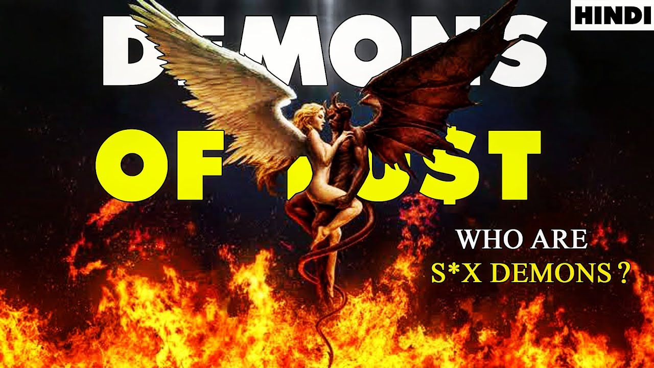 Demons of Lu$t | Types of Demons from Hell in Hindi