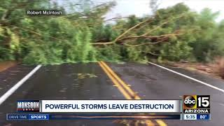 Powerful storms leave path of destruction in the Valley